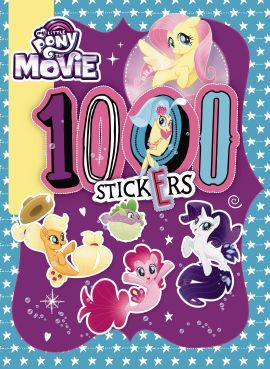 my little pony 1000 stickers book